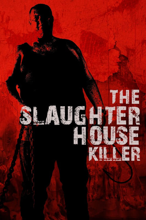 The Slaughterhouse Killer English Full Movie