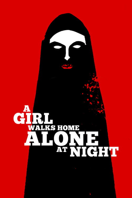 Download A Girl Walks Home Alone at Night (2014) Full Movie