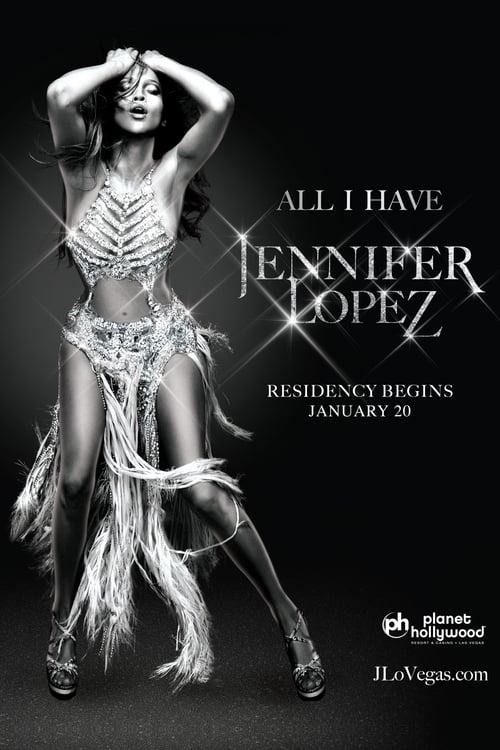 Jennifer Lopez: All I Have (2016)