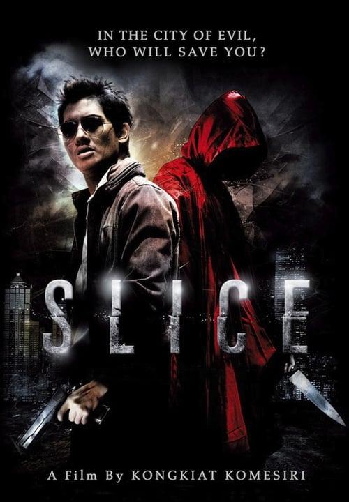 Slice (2009) เฉือน