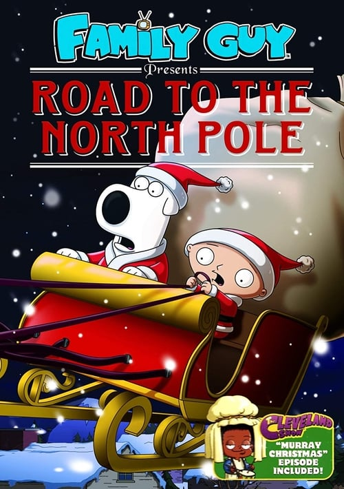 Family Guy Presents: Road to the North Pole (2011)