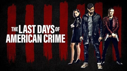 The Last Days of American Crime -  - Azwaad Movie Database