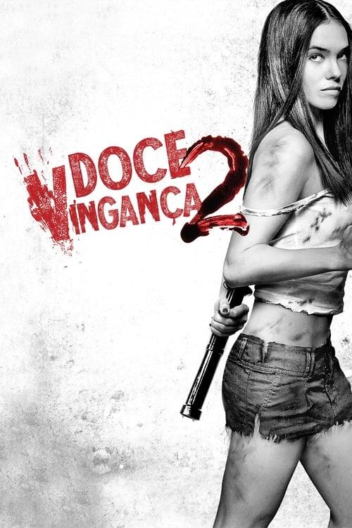 Assistir Doce Vingança 2 - HD 720p Dublado Online Grátis HD