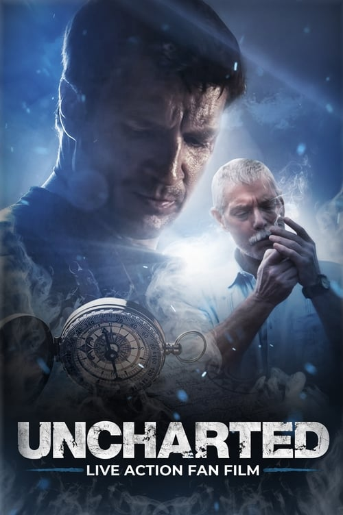 Uncharted - Live Action Fan Film poster