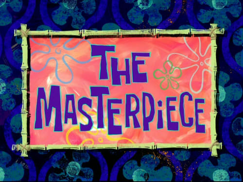 Spongebob Squarepants 2010 Hd Tv: Season 7 – Episode The Masterpiece