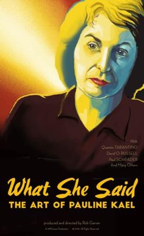 What She Said: The Art of Pauline Kael (2018)