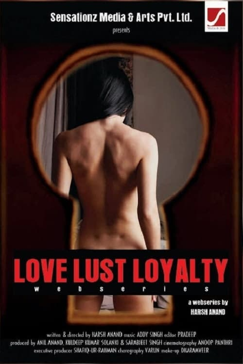Love  Lust Loyalty (2018)