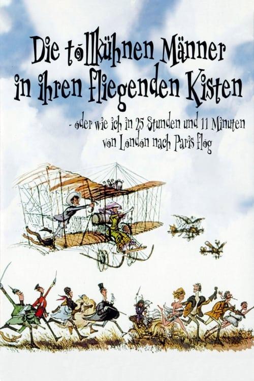 Die tollkühnen Männer in ihren fliegenden Kisten