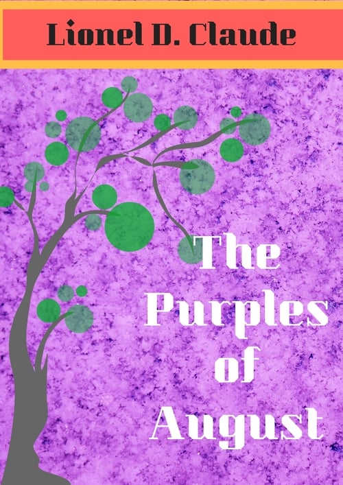 The Purples of August