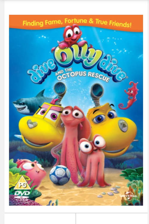 Dive Olly Dive and the Octopus Rescue (2016)