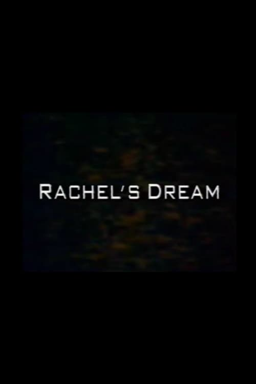 Film Rachel's Dream Gratuit