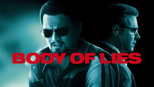 Body of Lies - Trust no one. Deceive everyone. - Azwaad Movie Database