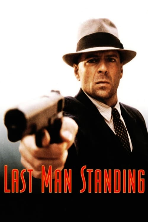 Streaming Last Man Standing (1996) Movie Free Online
