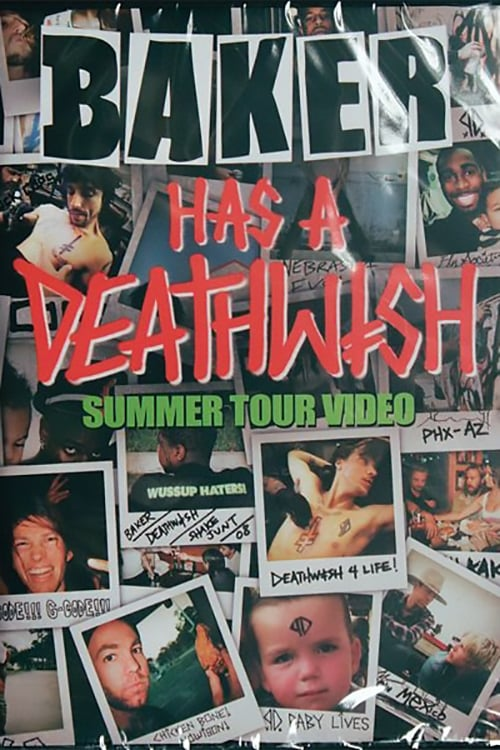 Baker Has A Deathwish Summer Tour poster