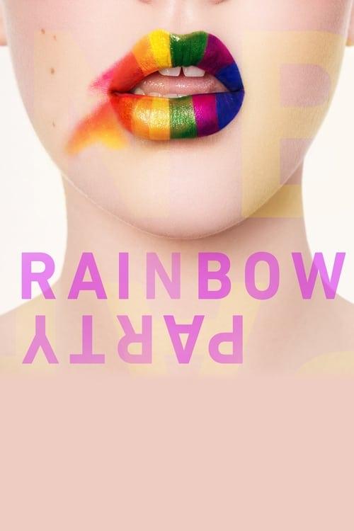 Télécharger Le Film Rainbow Party De Bonne Qualité Gratuitement