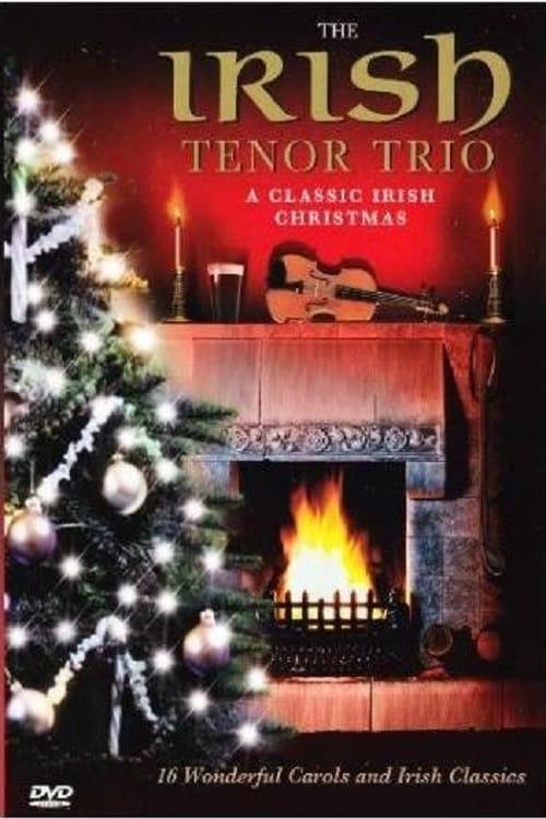 Irish Tenor Trio: A Classic Irish Christmas