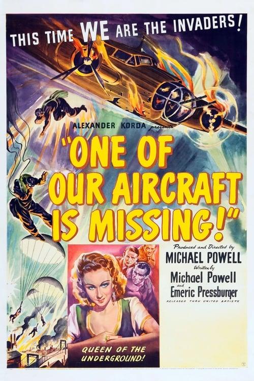 Παρακολουθήστε Την Ταινία One of Our Aircraft Is Missing Σε Καλή Ποιότητα