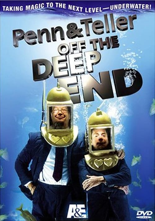 Penn and Teller: Off the Deep End Streaming VF