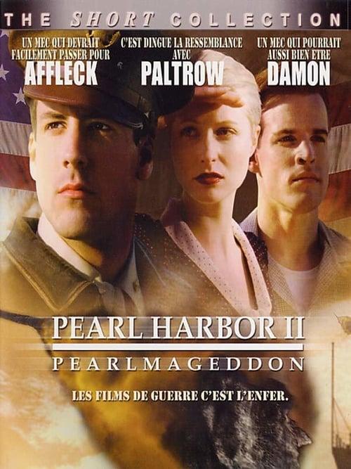 Pearl Harbor II, Pearlmageddon