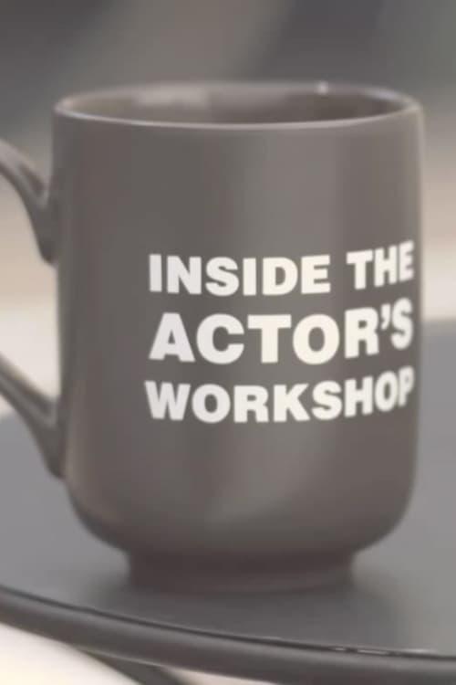 Mira Inside the Actor's Workshop Con Subtítulos En Línea