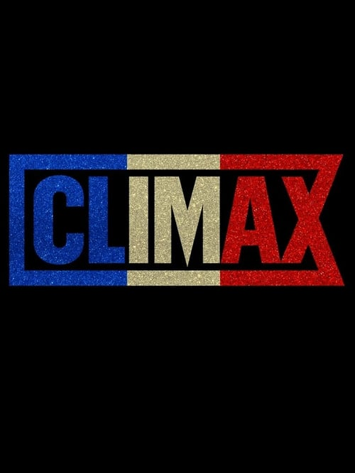 watch full Climax vid Online