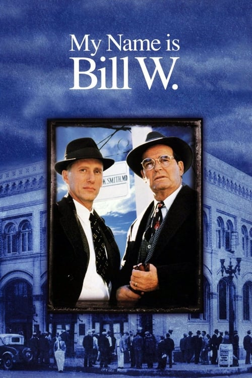 My Name Is Bill W. (1989)