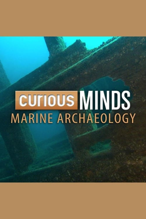 Curious Minds: Marine Archaeology (2015)