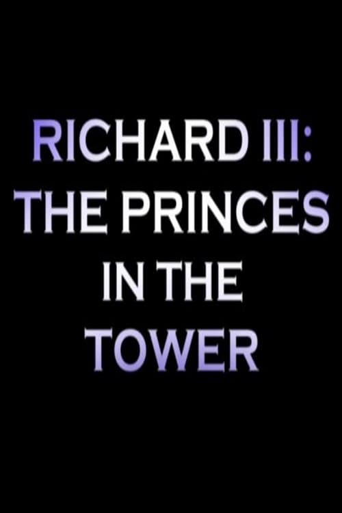 Mira Richard III: The Princes In the Tower Con Subtítulos