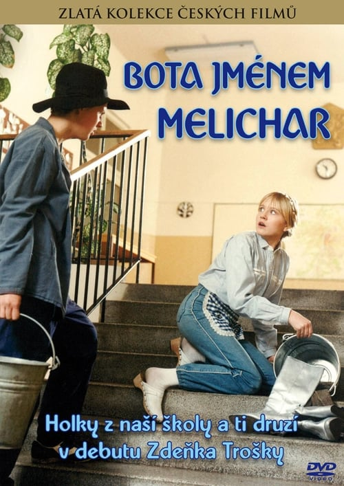 Bota jménem Melichar MEGA