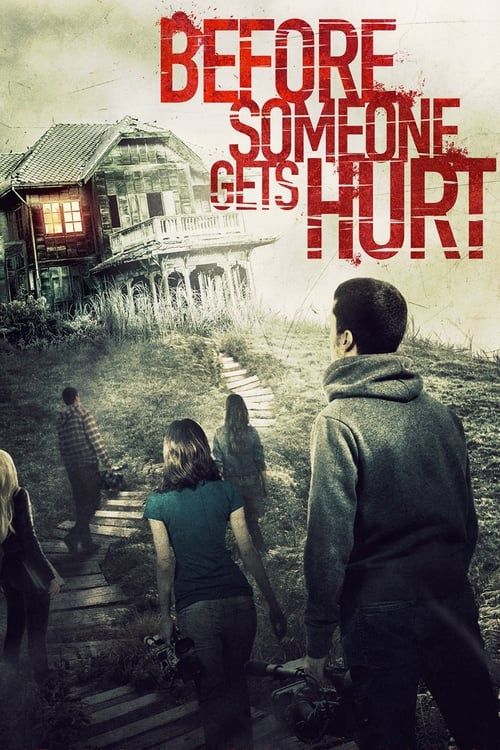 Watch Before Someone Gets Hurt Online Movies24free