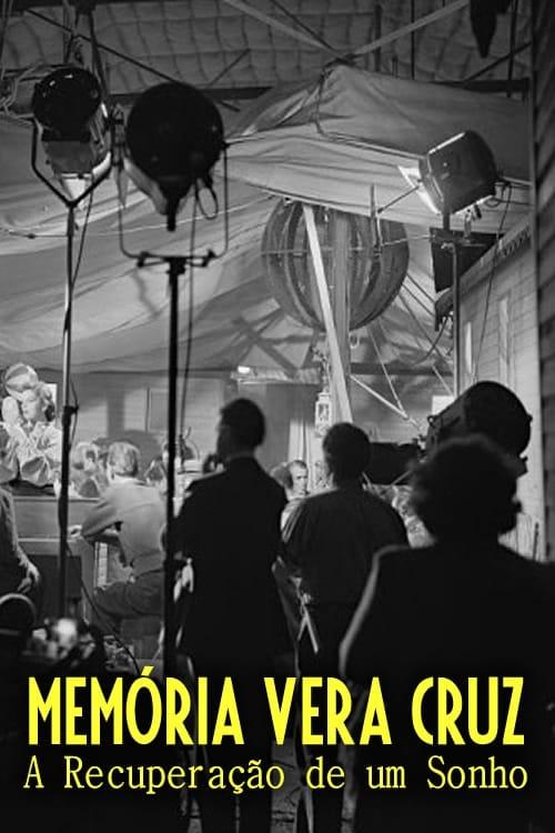 Memória Vera Cruz: A Recuperação de um Sonho (1987)
