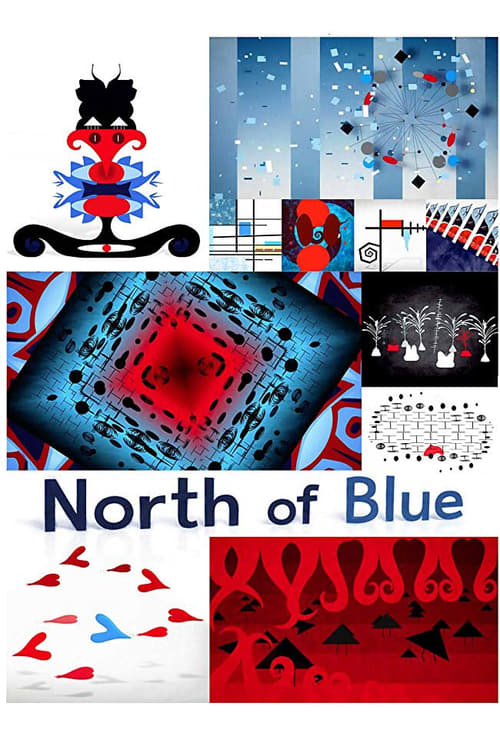 North of Blue Whose