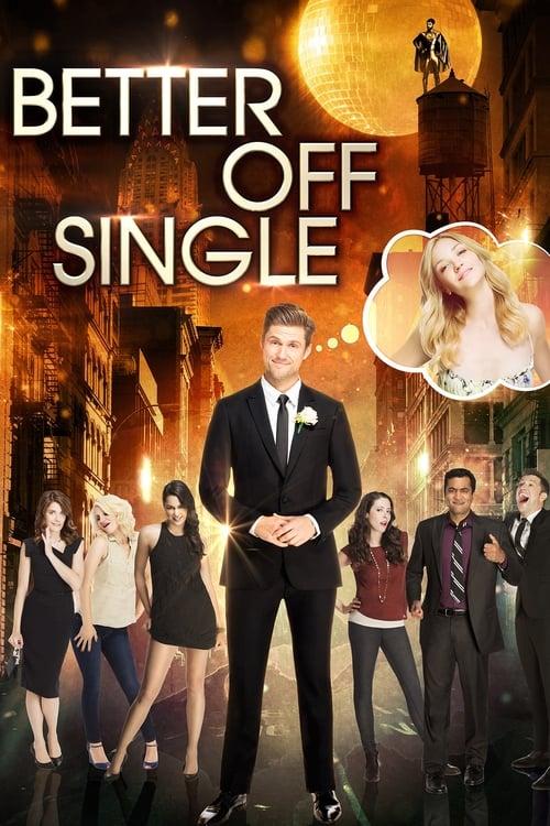 Better Off Single (2016) Poster