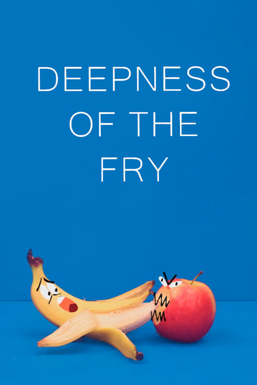 Deepness of the Fry (2019)