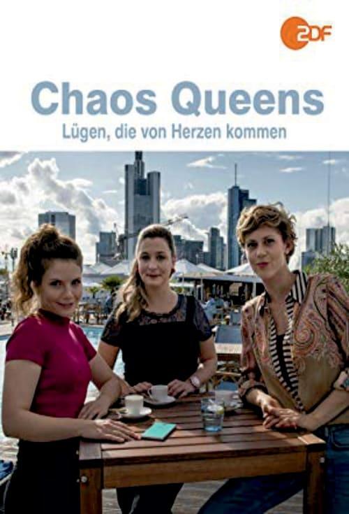 Mira La Película Chaos-Queens - Lügen, die von Herzen kommen En Buena Calidad