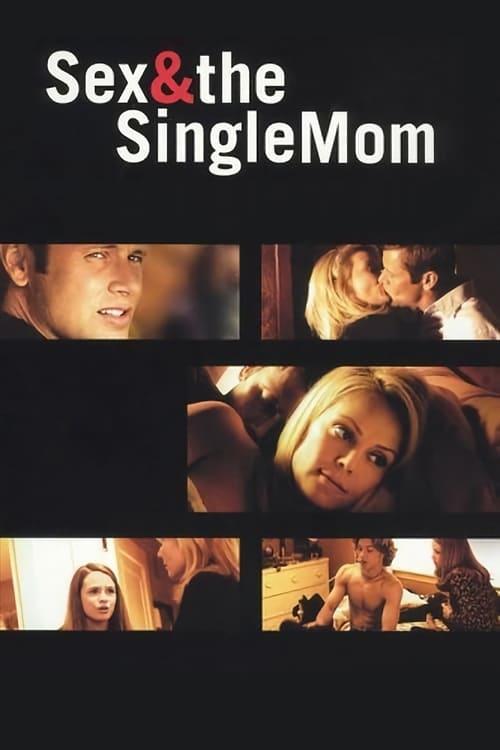 WaTch HD Sex & the Single Mom (2003) (1080p) Ganzer Film