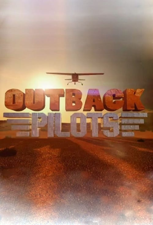 Outback Pilots (2017)