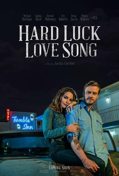 Watch Hard Luck Love Song Online Vudu