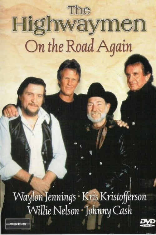 Lataa The Highwaymen: On the Road Again Koko Kopio