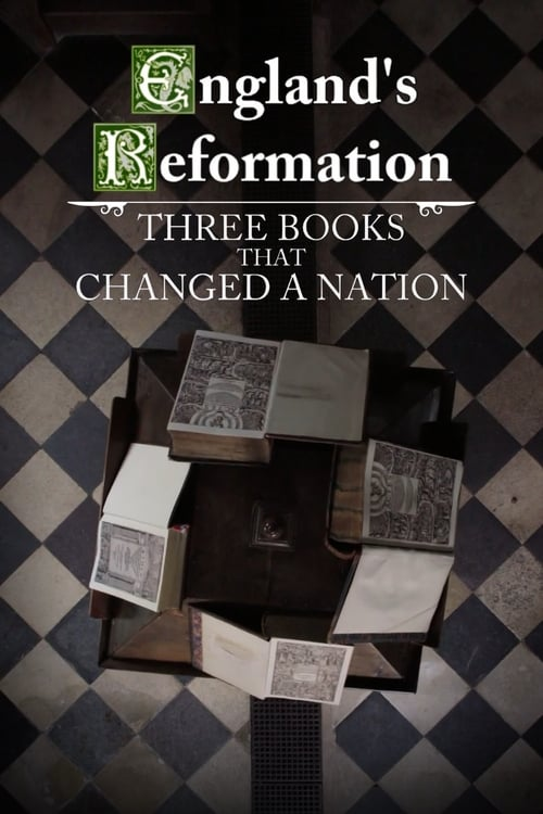 England's Reformation: Three Books That Changed a Nation (2017)