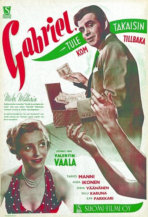Gabriel, Come Back (1951)