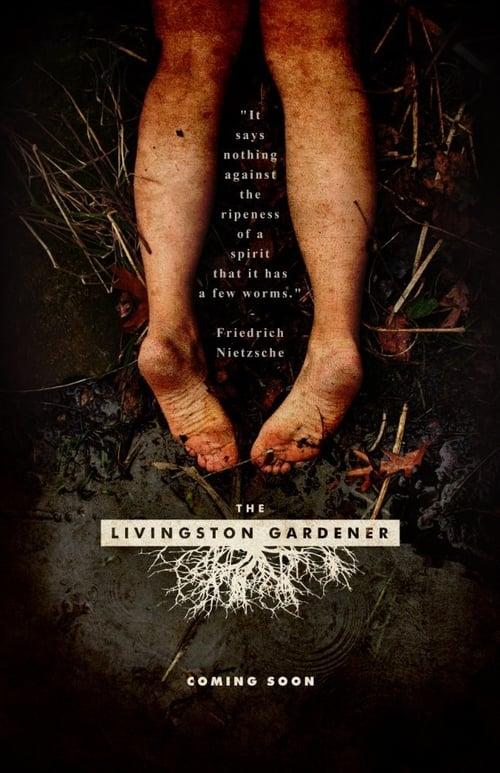 The Livingston Gardener (2015)