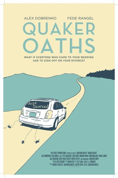 Quaker Oaths (2016) Poster