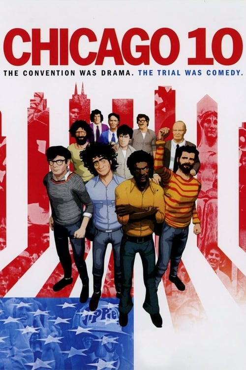 Chicago 10 (2007) Poster