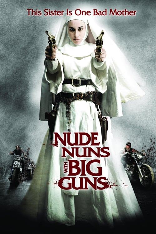 Image Nude Nuns with Big Guns 2010
