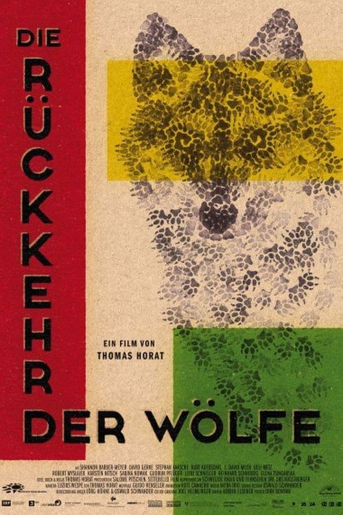 Regarde Die Rückkehr der Wölfe En Bonne Qualité Hd 1080p