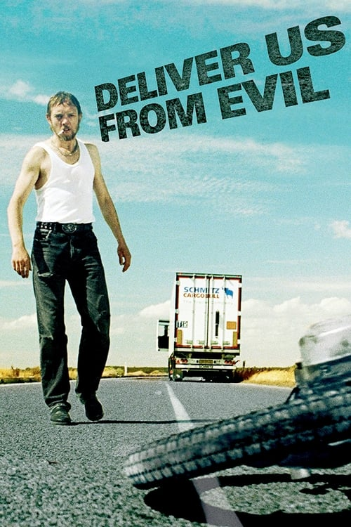 Deliver Us from Evil (2009)