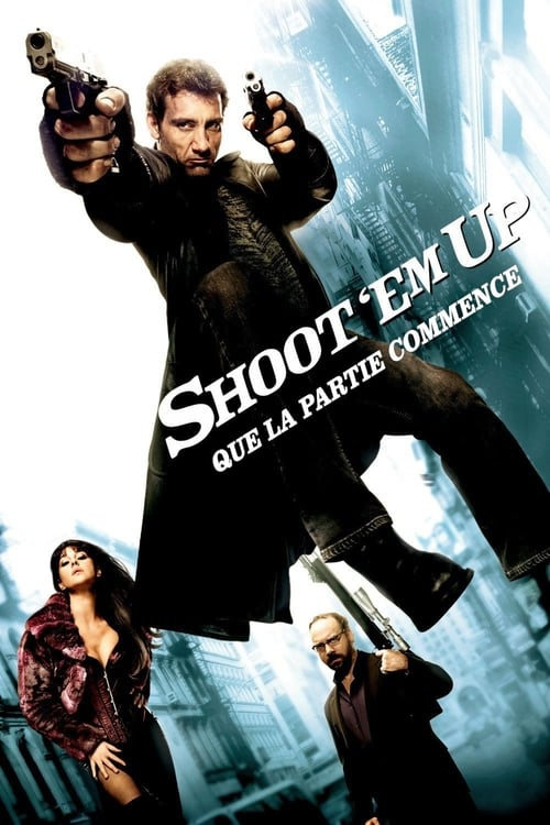 [HD] Shoot 'Em Up : Que la partie commence (2007) streaming fr