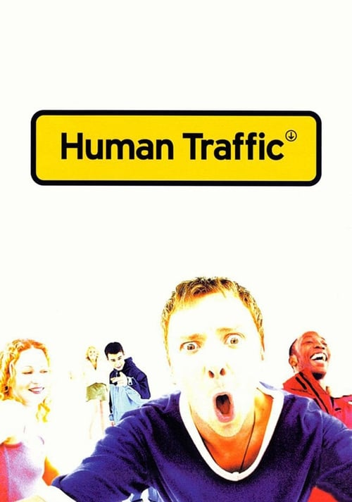 Watch Human Traffic (1999) Movie Free Online