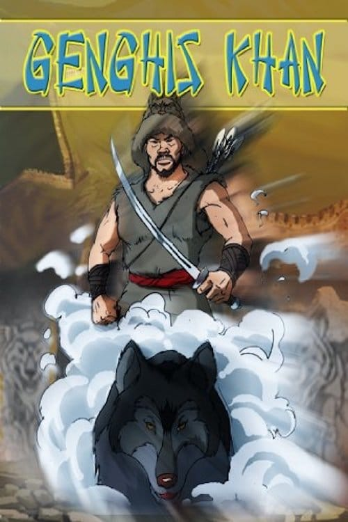 Genghis Khan: An Animated Classic (2014)